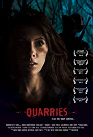 Quarries (2016) Poster - Movie Forum, Cast, Reviews