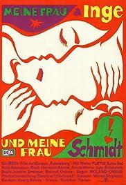 Meine Frau Inge und meine Frau Schmidt Poster