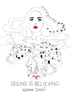 Primary image for Seeing Is Believing: Women Direct