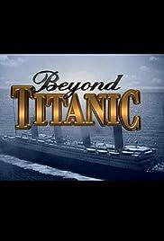 Beyond Titanic Poster