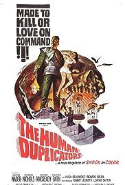 The Human Duplicators(1965) Poster - Movie Forum, Cast, Reviews