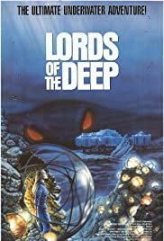 Lords of the Deep (1989) Poster - Movie Forum, Cast, Reviews