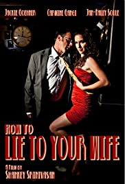 How to Lie to Your Wife Poster