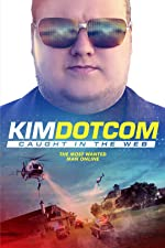 Kim Dotcom Caught in the Web(2017)