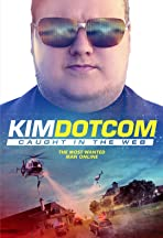 Kim Dotcom: Caught in the Web