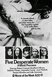 Five Desperate Women (1971) Poster - Movie Forum, Cast, Reviews