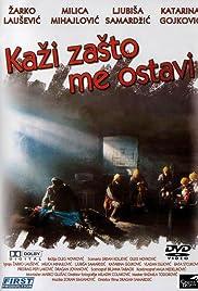 Kazi zasto me ostavi(1993) Poster - Movie Forum, Cast, Reviews