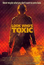 Primary image for Look Who's Toxic