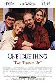 One True Thing(1998) Poster - Movie Forum, Cast, Reviews