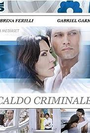 Caldo criminale Poster