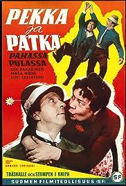 Pekka ja Pätkä pahassa pulassa Poster