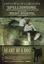 Heart of a Dog (2015) Poster - Movie Forum, Cast, Reviews