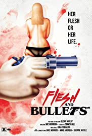 Flesh and Bullets Poster