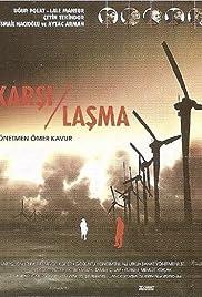 Karsilasma(2003) Poster - Movie Forum, Cast, Reviews