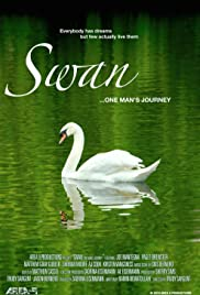 Swan... One Man's Journey Poster