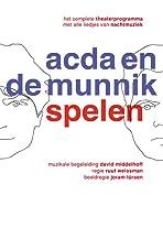 Acda en de Munnik: Spelen