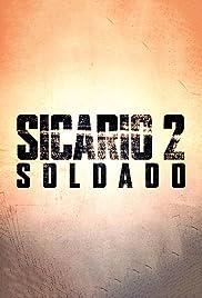 Assistir Sicario 2: Soldado Online Dublado 2018
