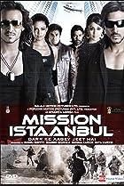 Image of Mission Istaanbul: Darr Ke Aagey Jeet Hai!