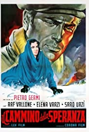 The Path of Hope (1950) Poster - Movie Forum, Cast, Reviews