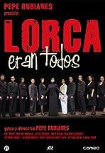 Lorca eran todos