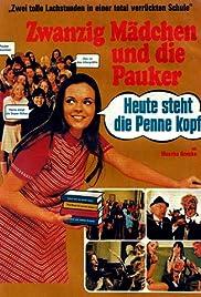 Zwanzig Mädchen und die Pauker - Heute steht die Penne kopf Poster