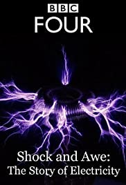 Shock and Awe: The Story of Electricity Poster - TV Show Forum, Cast, Reviews