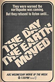The Day the Earth Moved Poster