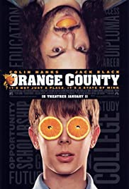 Orange County (2002) Poster - Movie Forum, Cast, Reviews
