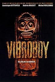 Vibroboy(1994) Poster - Movie Forum, Cast, Reviews