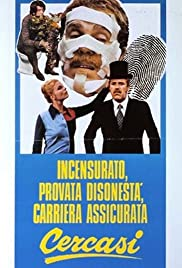 Incensurato, provata disonestà, carriera assicurata, cercasi Poster