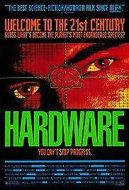 Hardware(1990) Poster - Movie Forum, Cast, Reviews