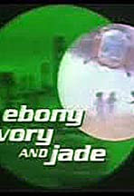 Ebony, Ivory and Jade