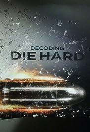 Decoding Die Hard Poster