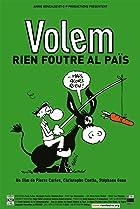 Image of Volem rien foutre al païs