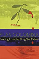 Image of Plan Colombia: Cashing In on the Drug War Failure