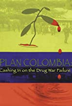 Plan Colombia: Cashing In on the Drug War Failure