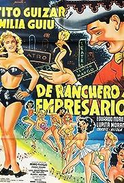 De ranchero a empresario Poster