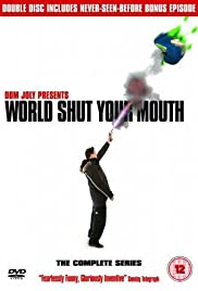 World Shut Your Mouth Poster - TV Show Forum, Cast, Reviews