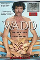 Image of Wadd: The Life & Times of John C. Holmes