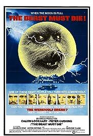 The Beast Must Die(1974) Poster - Movie Forum, Cast, Reviews