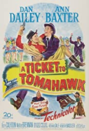 A Ticket to Tomahawk (1950) Poster - Movie Forum, Cast, Reviews