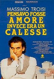 Pensavo fosse amore invece era un calesse(1991) Poster - Movie Forum, Cast, Reviews