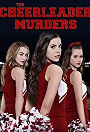 The Cheerleader Murders (2016) Poster - Movie Forum, Cast, Reviews