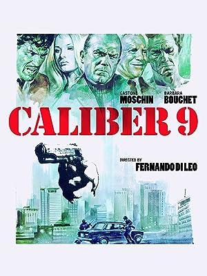 Caliber 9 poster