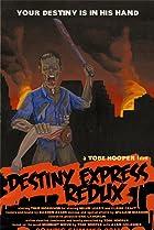 Image of Destiny Express Redux