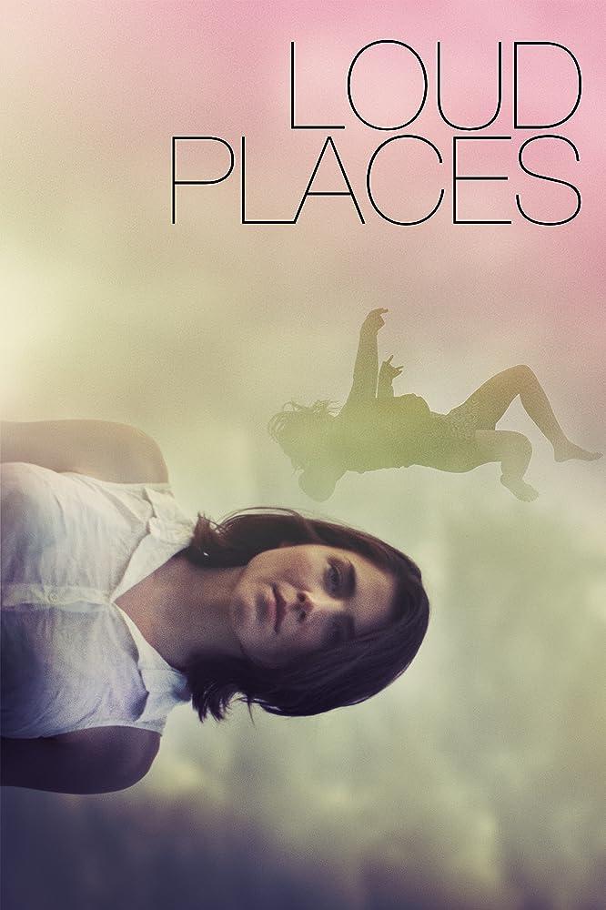 Loud Places (2016) Full movie online