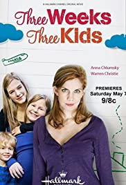Three Weeks, Three Kids (2011) Poster - Movie Forum, Cast, Reviews