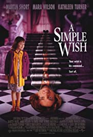 A Simple Wish (1997) Poster - Movie Forum, Cast, Reviews