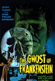 The Ghost of Frankenstein Poster