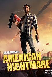 Alan Wake's American Nightmare(2012) Poster - Movie Forum, Cast, Reviews